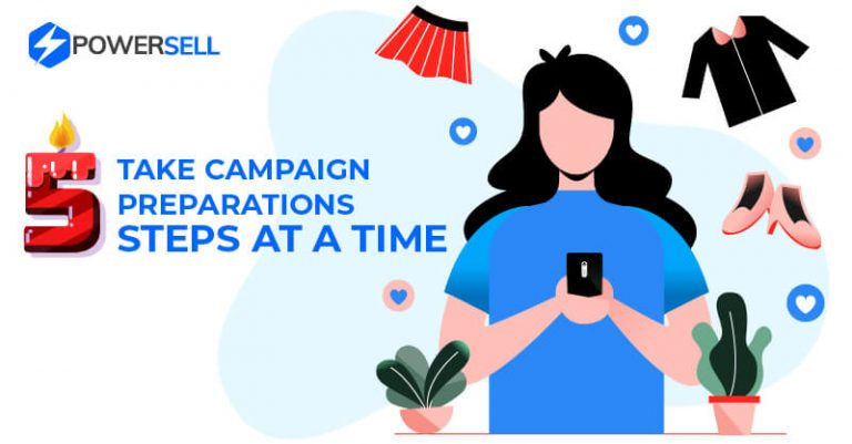 Lazada birthday - Take campaign preparations 5 steps at a time.