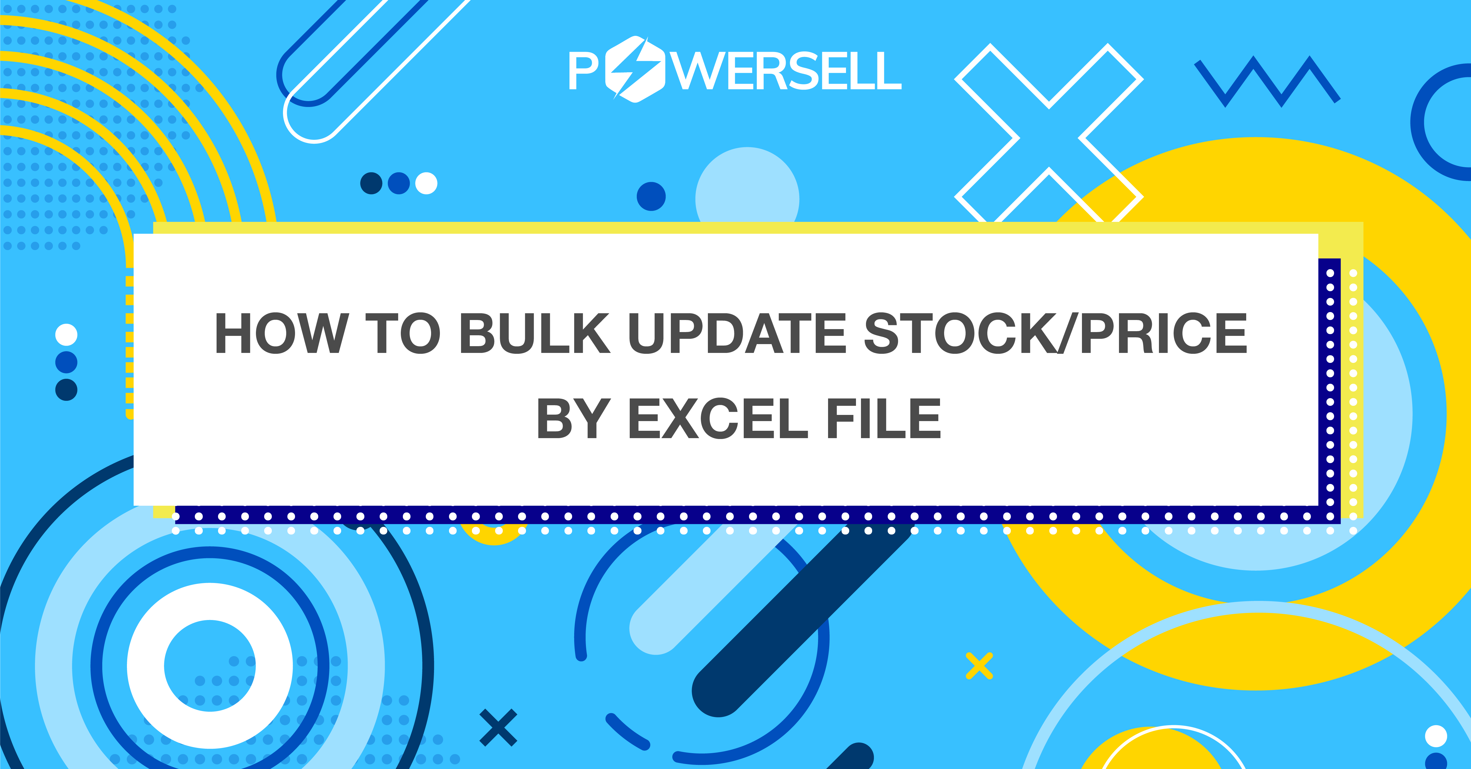 How to bulk update stock/price by excel file